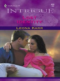 LOST IDENTITY, Karr, Leona
