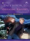 OFFICIAL ESCORT, Barrett, Jean