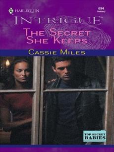 THE SECRET SHE KEEPS, Miles, Cassie