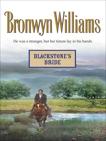 BLACKSTONE'S BRIDE, Williams, Bronwyn
