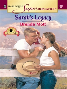 SARAH'S LEGACY, Mott, Brenda