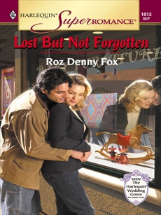 LOST BUT NOT FORGOTTEN, Fox, Roz Denny