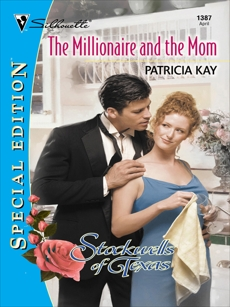 THE MILLIONAIRE AND THE MOM, Kay, Patricia