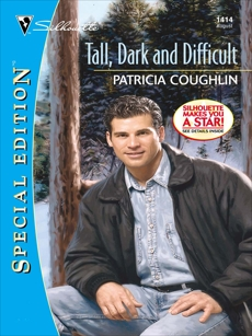 TALL, DARK AND DIFFICULT, Coughlin, Patricia