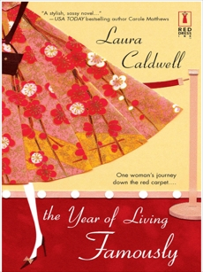 The Year of Living Famously, Caldwell, Laura