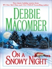 On a Snowy Night: An Anthology, Macomber, Debbie