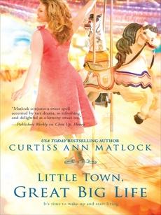 Little Town, Great Big Life, Matlock, Curtiss Ann