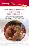A Taste of the Untamed, Stephens, Susan