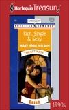 RICH, SINGLE & SEXY, Wilson, Mary Anne