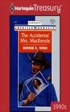 THE ACCIDENTAL MRS. MACKENZIE, Winn, Bonnie K.