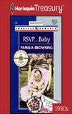 RSVP... BABY, Browning, Pamela