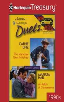 The Rancher Gets Hitched & An Affair of Convenience: An Anthology, Linz, Cathie & Hall, Marissa