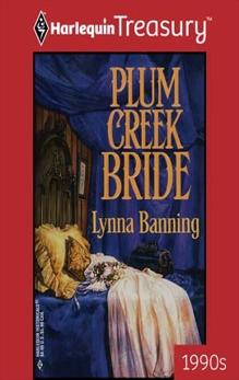 PLUM CREEK BRIDE, Banning, Lynna