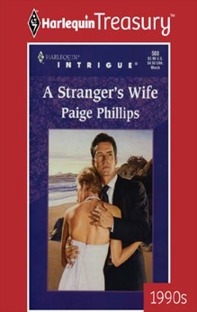 A STRANGER'S WIFE, Phillips, Paige