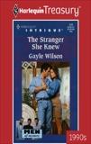 THE STRANGER SHE KNEW, Wilson, Gayle
