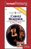 TO WOO A WIFE, Mortimer, Carole