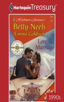 Love & Marriage: An Anthology, Neels, Betty & Goldrick, Emma