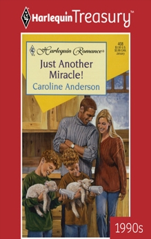 JUST ANOTHER MIRACLE!, Anderson, Caroline