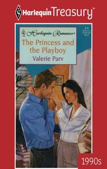 THE PRINCESS AND THE PLAYBOY, Parv, Valerie