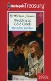 WEDDING AT GOLD CREEK, Webber, Meredith