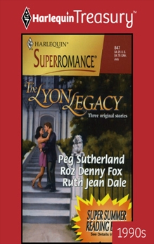 The Lyon Legacy: An Anthology, Fox, Roz Denny & Sutherland, Peg & Dale, Ruth Jean