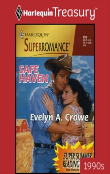 SAFE HAVEN, Crowe, Evelyn A.