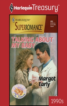 TALKING ABOUT MY BABY, Early, Margot