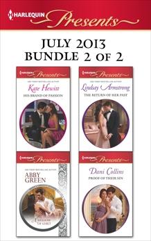 Harlequin Presents July 2013 - Bundle 2 of 2: An Anthology