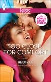Too Close for Comfort, Rice, Heidi