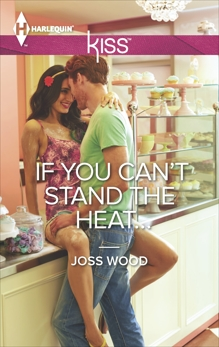 If You Can't Stand the Heat..., Wood, Joss