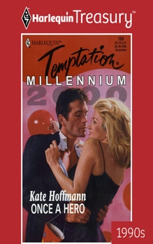 ONCE A HERO, Hoffmann, Kate