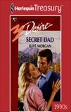 SECRET DAD, Morgan, Raye