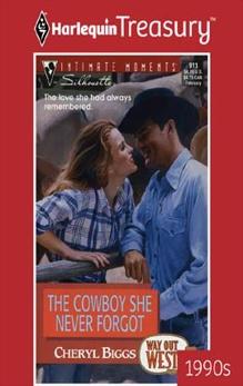 THE COWBOY SHE NEVER FORGOT, Biggs, Cheryl