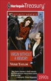 VIRGIN WITHOUT A MEMORY, Taylor, Vickie