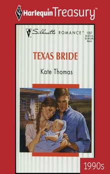 TEXAS BRIDE, Thomas, Kate