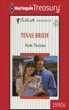 TEXAS BRIDE, Thomas, Kate
