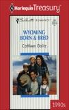 WYOMING BORN & BRED, Galitz, Cathleen