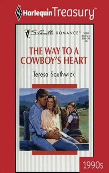 THE WAY TO A COWBOY'S HEART, Southwick, Teresa