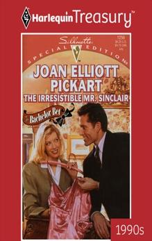 THE IRRESISTIBLE MR. SINCLAIR, Pickart, Joan Elliott