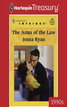 THE ARMS OF THE LAW, Ryan, Jenna