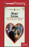 THE VALENTINE AFFAIR, Lyons, Mary
