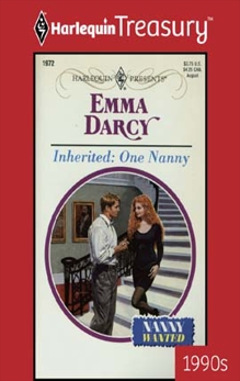 INHERITED: ONE NANNY, Darcy, Emma