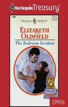 THE BEDROOM INCIDENT, Oldfield, Elizabeth
