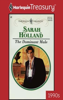 THE DOMINANT MALE, Holland, Sarah