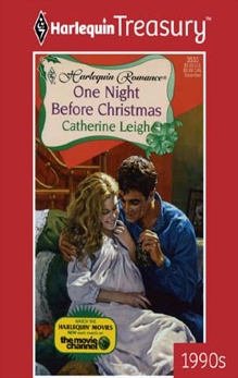 ONE NIGHT BEFORE CHRISTMAS, Leigh, Catherine