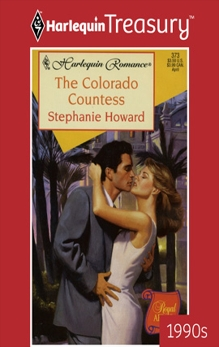 THE COLORADO COUNTESS, Howard, Stephanie