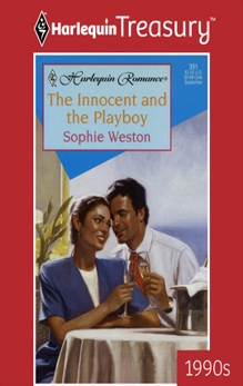 THE INNOCENT AND THE PLAYBOY, Weston, Sophie