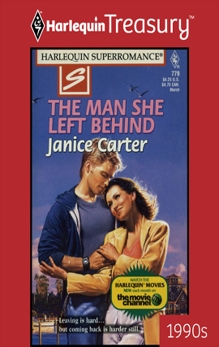 THE MAN SHE LEFT BEHIND, Carter, Janice
