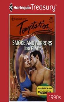 SMOKE AND MIRRORS, Arlt, Lisa E.