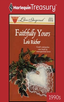 FAITHFULLY YOURS, Richer, Lois